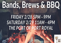 Bands, Brews and BBQ The Port of Port Royal SC